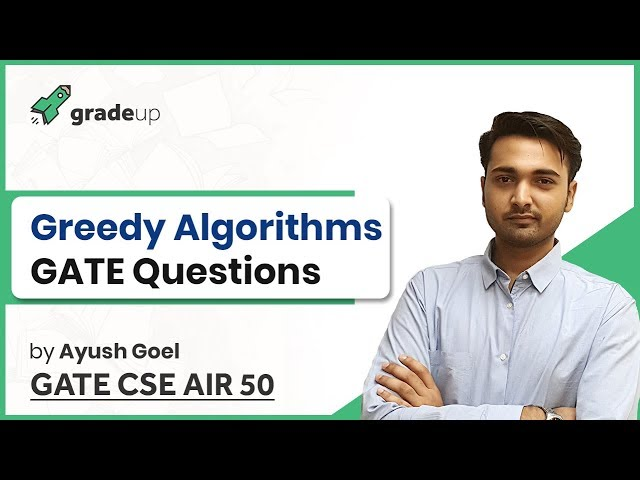 Greedy Algorithm GATE Questions and Solutions | Huffman, Knapsack Problem, Job Scheduling, Prim's
