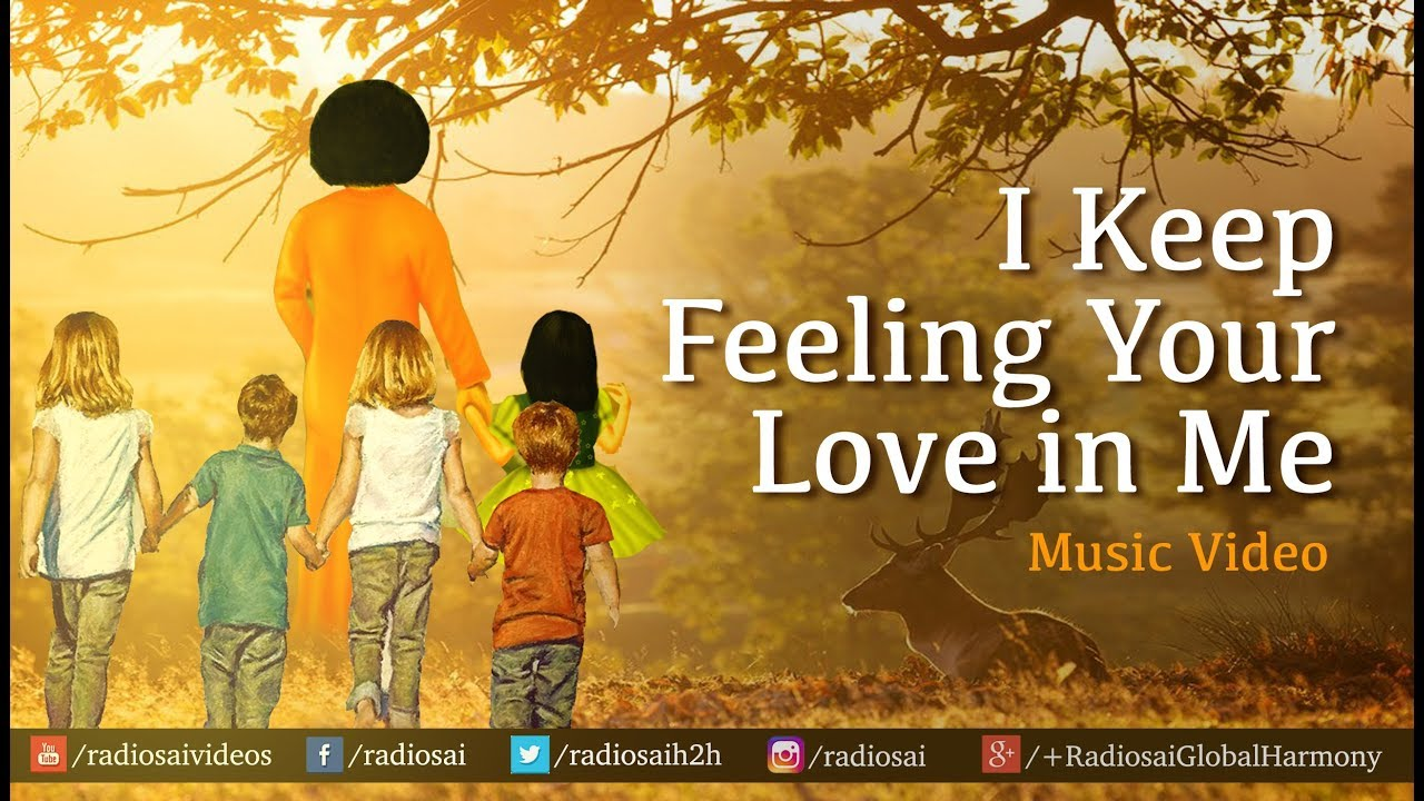 I Keep Feeling Your Love in Me - Music Video | Sathya Sai English Song | Sai Students Song