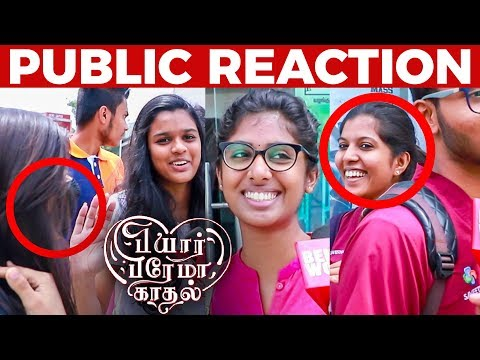 Ayioooo!! Sollamaten...Vera Level-la Irruku - Pyaar Prema Kadhal Public Reaction -Harish, Yuvan