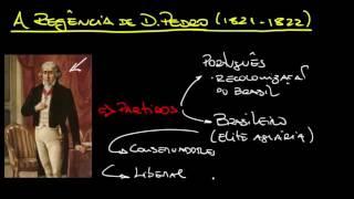 aula de historia regncia de d pedro 1821 a 1822