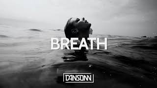 Breath - Dark Emotional Piano Storytelling Beat | Prod. By Dansonn