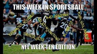 This Week in Sportsball: NFL Week Ten Edition