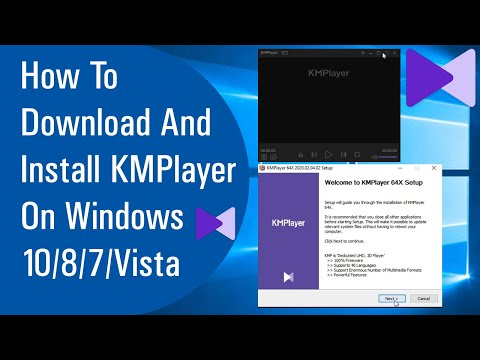 How To Download And Install KMPlayer On Windows 10/8/7/Vista 100% Free