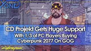 CD Projekt Gets Huge Fan Support With 1/3 of PC Players Buying…
