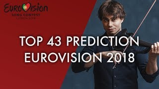 Eurovision 2018 // PREDICTION top 43 songs //