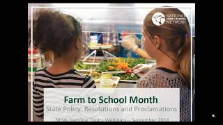 Trending Topics in Farm to School: State Farm to School Month Proclamations