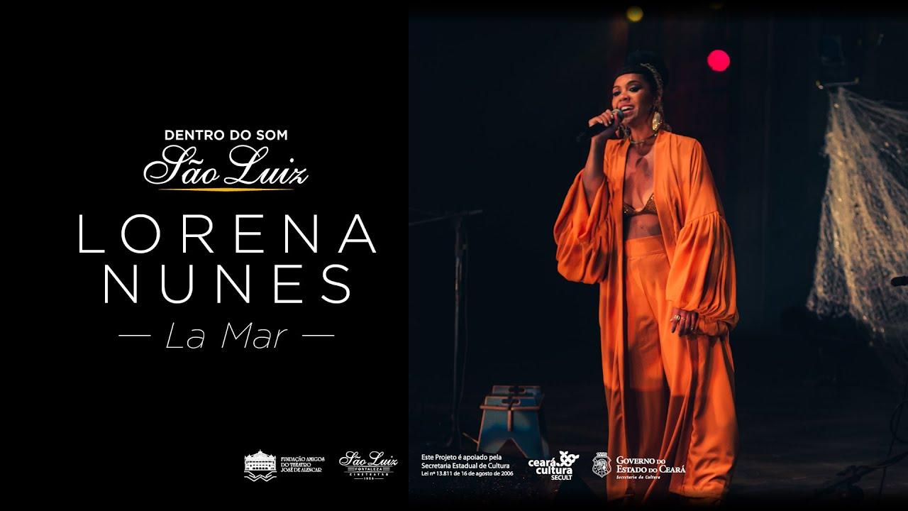 Lorena Nunes - La Mar (Dentro do Som)