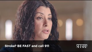 Stroke? BE FAST and call 911 (video)