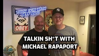Talking Sh*t with Michael Rapaport