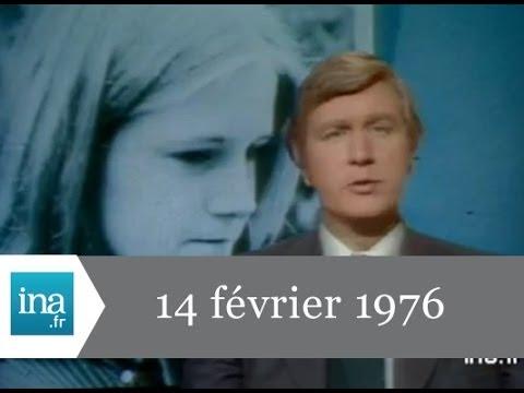 JT 20h Antenne 2 du 14 février 1976 - Archive INA