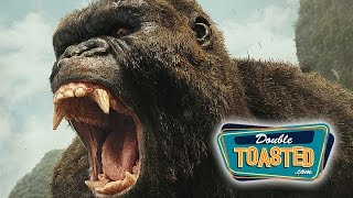 KONG SKULL ISLAND MOVIE REVIEW - Double Toasted Review