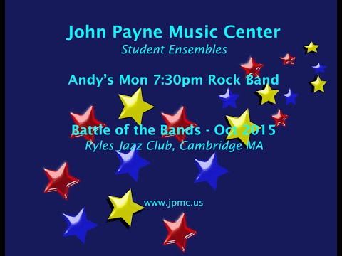 John Payne Music Center - Battle of the Bands - 10/2015 - Andy's Mon 7:30pm Rock Band