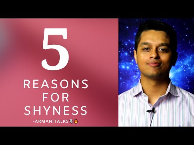 5 Reasons for Shyness & the Inability to Express Yourself