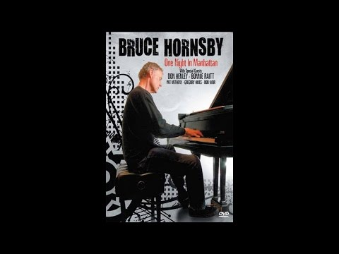 Bruce Hornsby - Walk In The Sun