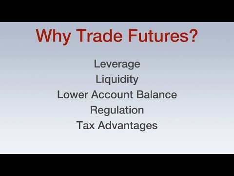 5 Reasons to Trade Futures