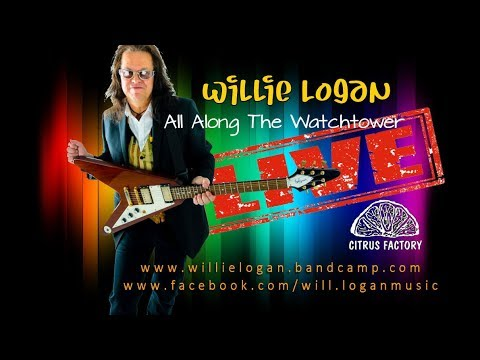 Willie Logan - All Along the Watchtower. Vintage VGA900N