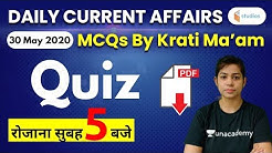 5:00 AM - Current Affairs Quiz 2020 by Krati Ma'am | 30 May 2020 | Current Affairs Today