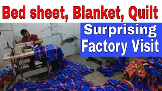 Factory Visit of Bed Sheets, कम्बल , रजाई  Cover