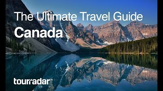 connectYoutube - Canada: The Ultimate Travel Guide by TourRadar 4/5