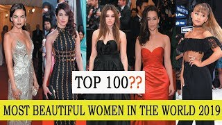 The 100 Most Beautiful Women In The World 2019