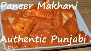 Paneer Makhani Punjabi Authentic Recipe. Cheese Butter Masala (indian Cheese In Creamy Sauce)