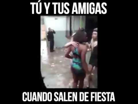 Como Cuando Sales De La Fiesta Con Tus Amigas Borrachas Youtube