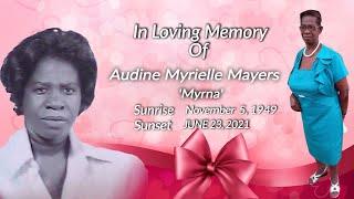 Celebrating The Life of Audine Myrielle Mayers 'Myrna'