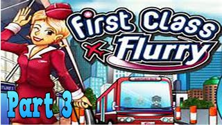First Class Flurry Playthrough part 3