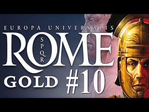 Europa Universalis:  Rome - Roman Campaign #10