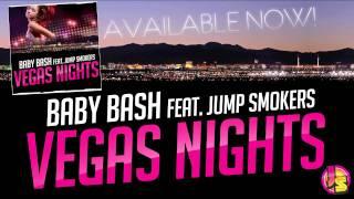 "Baby Bash ft. Jump Smokers - ""Vegas Nights"""