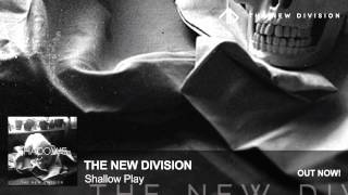 Скачать The New Division Shallow Play