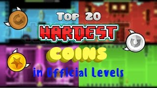 Geometry Dash: Top 20 HARDEST COINS in Official Levels