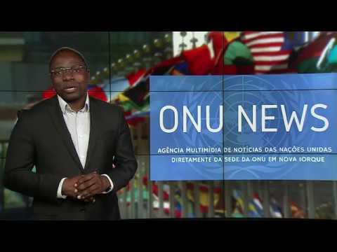 Destaque ONU News - 22 de maio de 2018