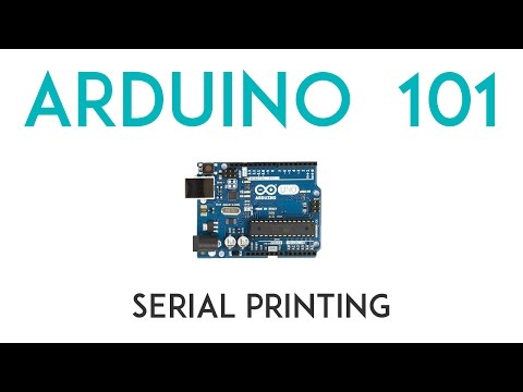 Arduino Lesson 6 - Serial Printing