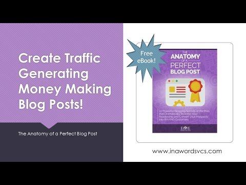Create Traffic Generating, Money Making Blog Posts!