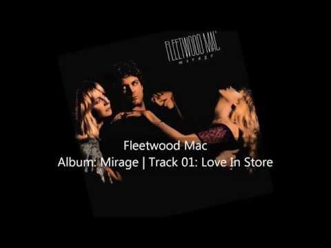 Fleetwood Mac | Mirage | Track 01: Love In Store