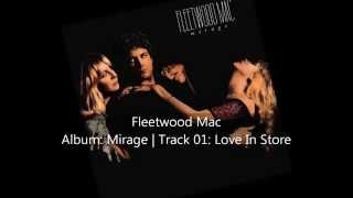 Fleetwood Mac | Mirage | Track 01: Love In Store