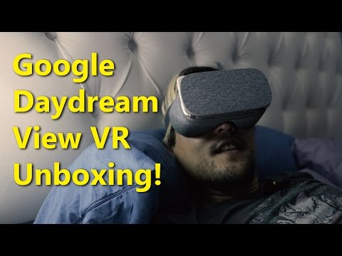 Google Daydream View VR Unboxing!