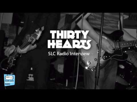 Thirty Hearts - SLC Radio Interview