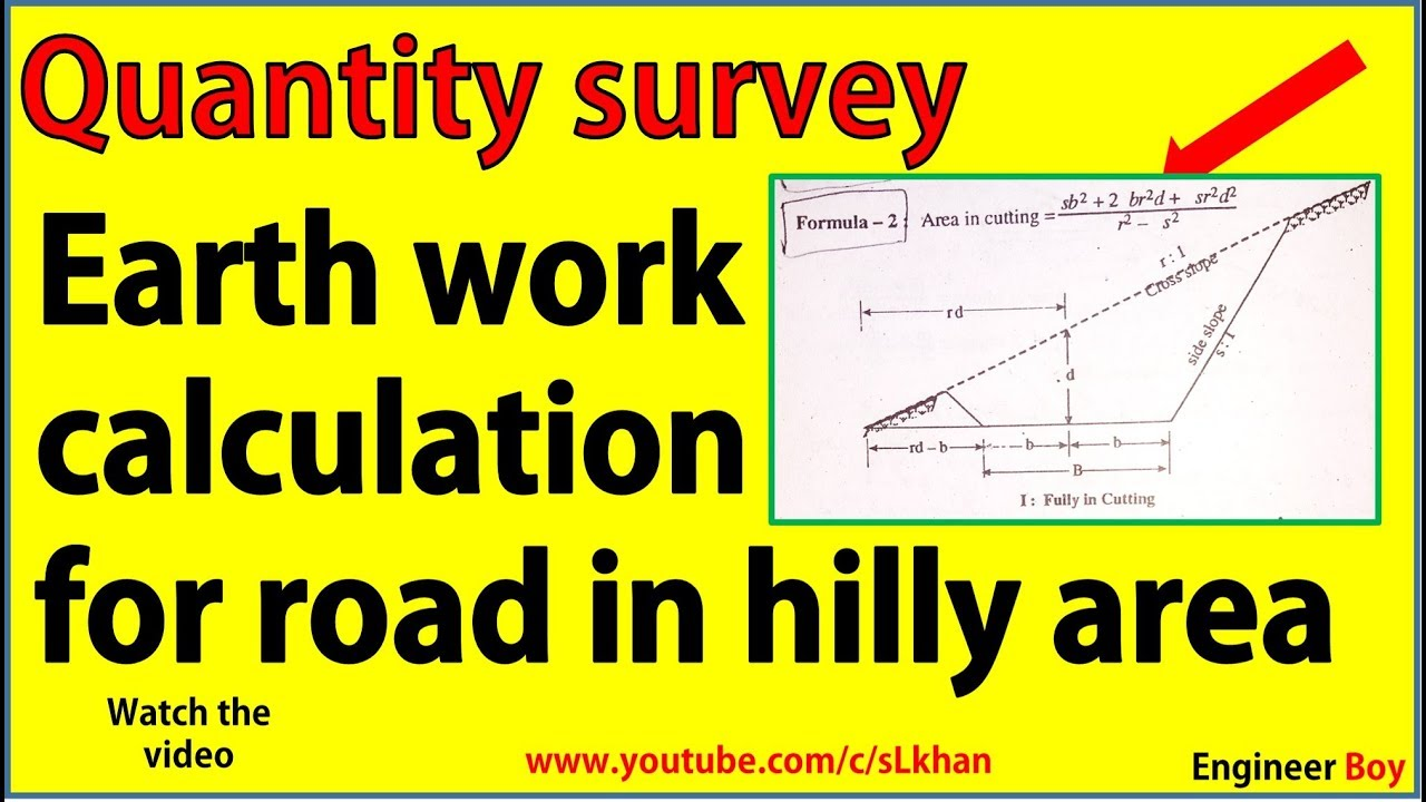 quantity survey earth work for road in hilly area sl khan civil engineering