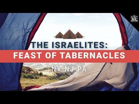 The Israelites: Feast of Tabernacles 2017 | NY NJ PA