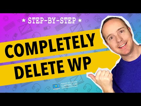 Completely Delete WordPress In Two Steps | WP Learning Lab