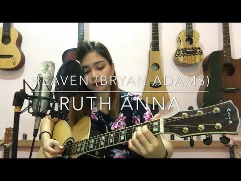 Heaven (Bryan Adams) Cover - Ruth Anna