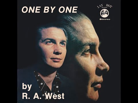"""R  A  WEST """"One by One"""""""