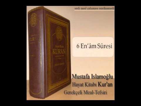 enam sûresi 135. sesli kuran meali mustafa islamoğlu