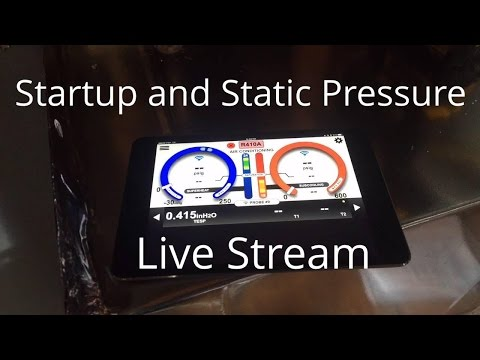 Stephen Rardon Live Stream Start Up and Static Pressure On a New Furnace Installation