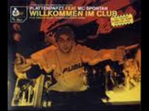 Plattenpapzt Feat. MC Spontan  Willkommen Im Club Remix