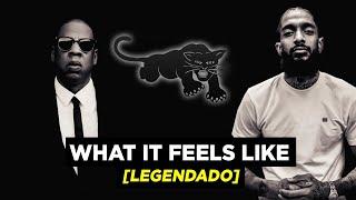 Download Nipsey Hussle & Jay-Z - What It Feels Like [Legendado]