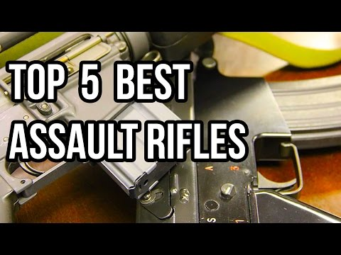 Top 5 Best Assault Rifles