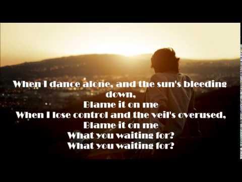 George Ezra - Blame It On Me Lyrics
